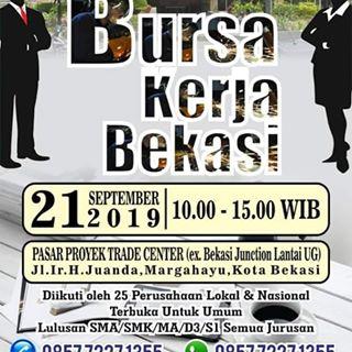 Informasi BURSA KERJA BEKASI bagi Masyarakat Kota Bekasi pada khusus'Nya untuk semua jurusan lulusan baik SMA/SMK/MA/D3 dan S1 di laksanakan pada tanggal, 21 September 2019 pukul 10.00 wib s.d 15.00 WIB yang mana di ikuti oleh 25 Perusahaan baik lokal mau